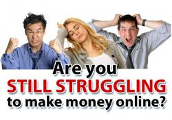 Are you struggling to make money online