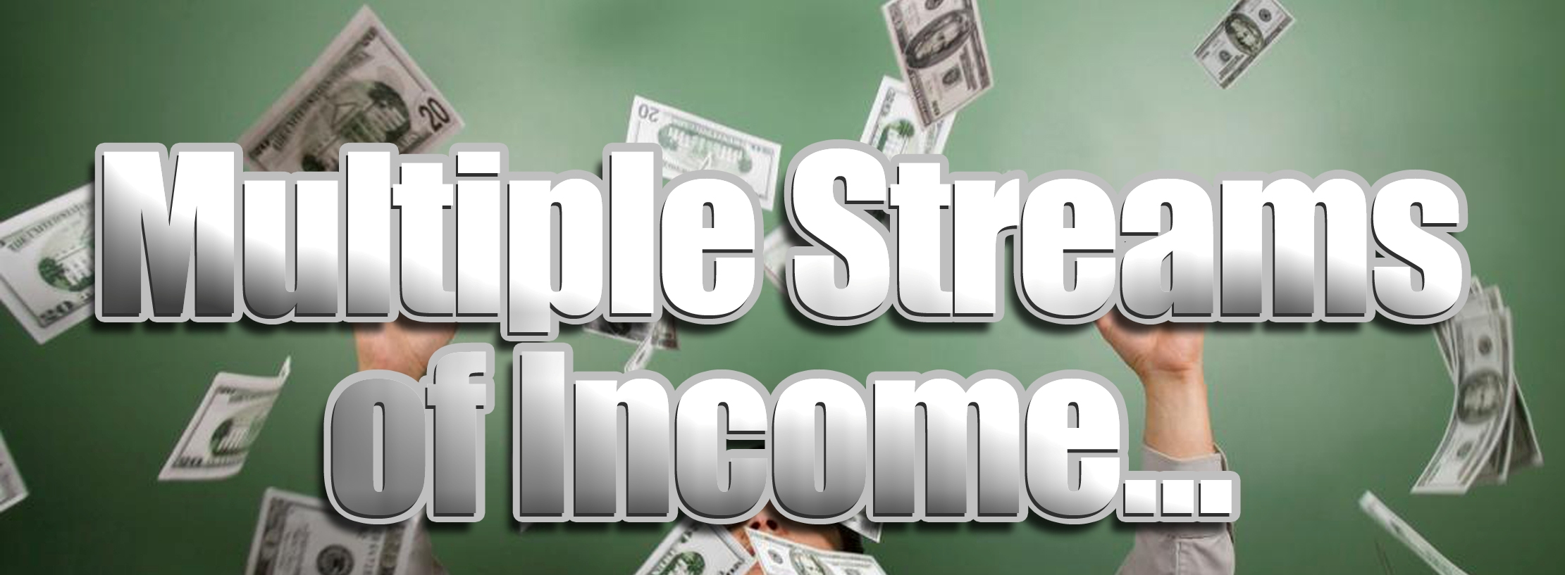 Developing multiple streams of income
